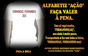 """ALFABETIZ """"AÇÃO"""", FAÇA VALER À PENA"""