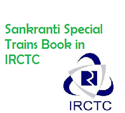 Book Irctc Tatkal Reservation and seat availability for Sankranti Special Trains