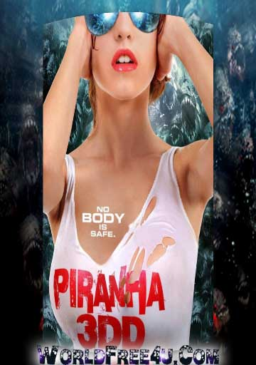 Poster Of Piranha 3DD (2012) In Hindi English Dual Audio 300MB Compressed Small Size Pc Movie Free Download Only At worldfree4u.com