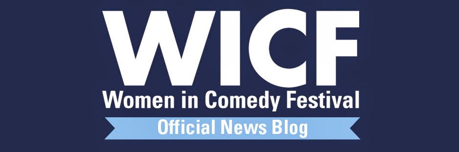 Women in Comedy Festival - Official News Blog