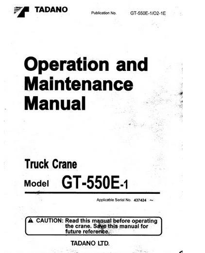free automotive manuals tadano gt 550e 1 operation end maintenance rh freeautomotivemanual blogspot com tadano tr500m service manual tadano crane service manual pdf