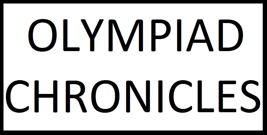 Olympiad Chronicles