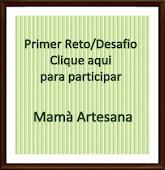 Primer Reto de Mamá Artesana