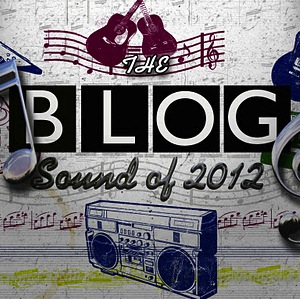 The Blog Sound of 2012