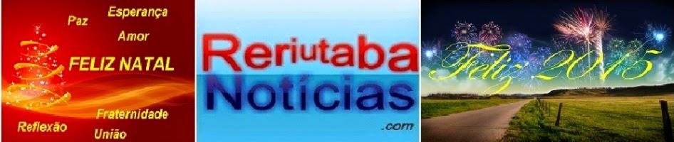 RERIUTABA NOTÍCIAS: Últimas notícias de Reriutaba e região