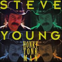 Steve Young: Honky Tonk Man (1975)