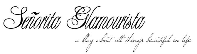 Señorita Glamourista
