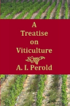 Paperback edition of Perolds Treatise on Viticulture