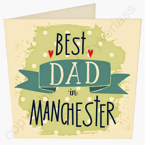 Best Dad in Manchester Father's Day Card