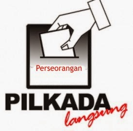 Latar Belakang Calon Perseorangan dalam Pilkada untuk Indonesia baru