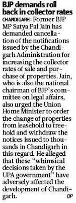 Former BJP MP Satya Pal Jain has demanded cancellation of the notifications issued by the Chandigarh Administration for increasing the collector rates of sale and purchase of properties.