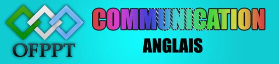 communication - cours de communication 2 année ( Arabe , Francais , Anglais ) - Page 3 COM+ANG