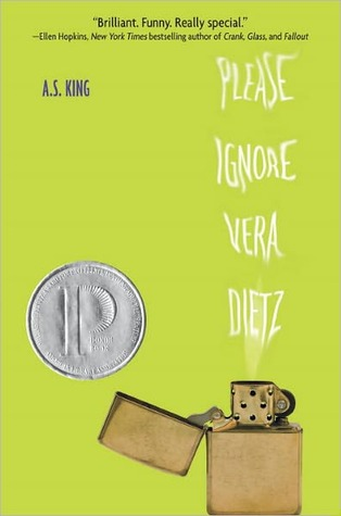 A book review of Please Ignore Vera Dietz by A.S. King.  I gave it 2.5 stars.  It isn't the best book, or the cleanest book. but there are some good parts that somewhat validate the Printz Honor for this Teen/Young Adult Read.  Alohamora Open a Book  http://www.alohamoraopenabook.blogspot.com