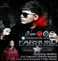 Get Together Official Remix - Farruko ft. Wolfine