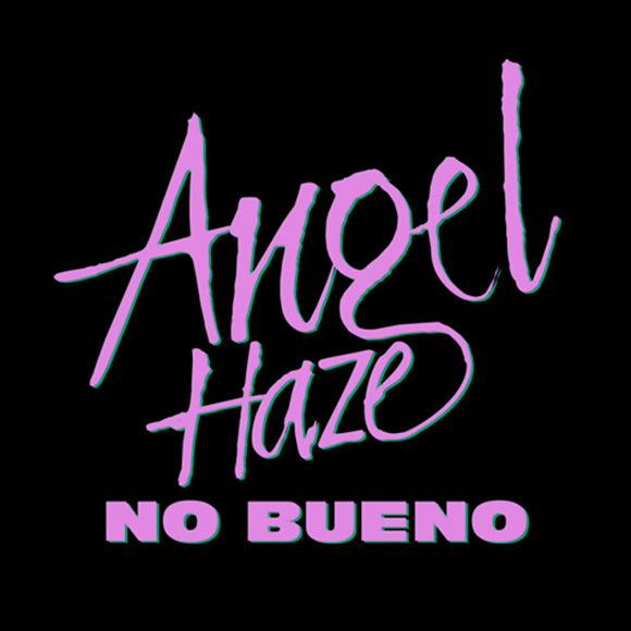 Angel Haze - No Bueno