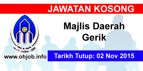 Jawatan Kerja Kosong Majlis Daerah Gerik logo www.ohjob.info november 2015