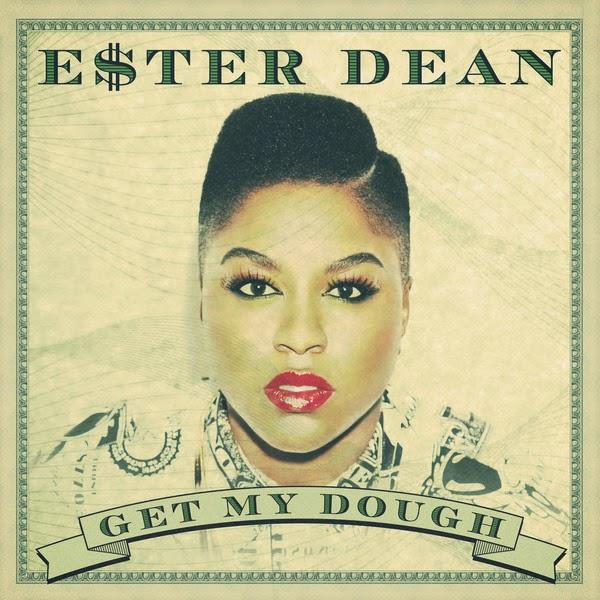 Ester Dean - Get My Dough - Single Cover