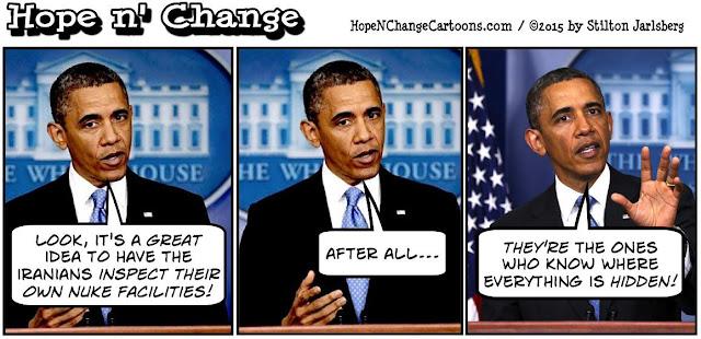 obama, obama jokes, political, humor, cartoon, conservative, hope n' change, hope and change, stilton jarlsberg, iran, deal, nukes, israel, parchin