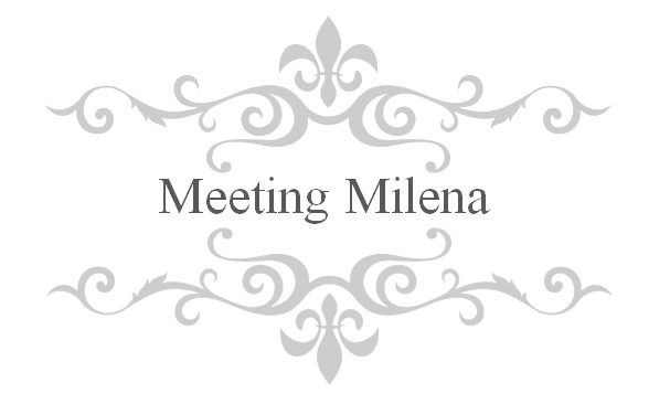 meeting milena