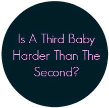 siblings, more babies, which baby is hardest, should I have more babies, what is the hardest child,