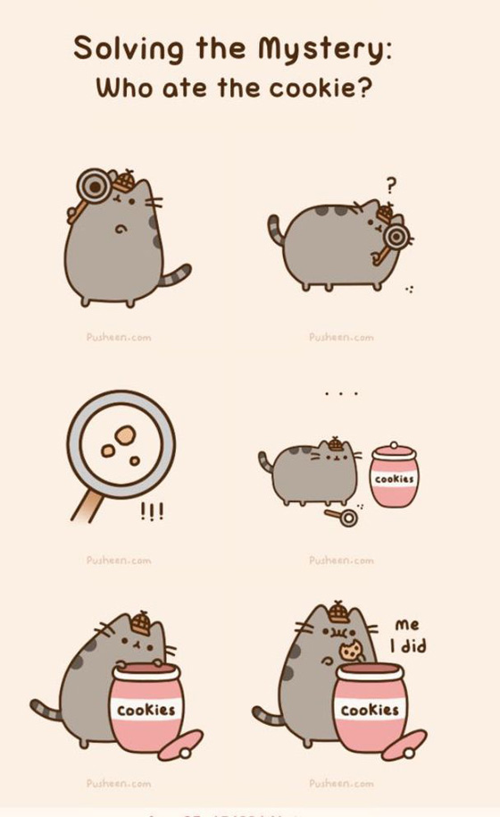 http://impusheen.tumblr.com/post/96742650573/salving-the-mystery-who-ate-the-cookie-did-you#