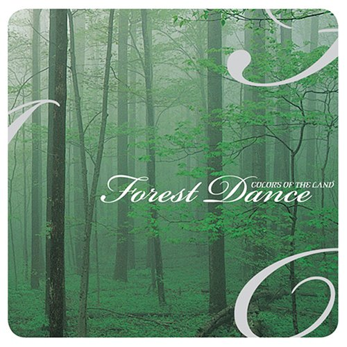 Colors Of The Land: Forest Dance