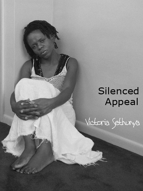 Silenced Appeal by Victoria Sethunya