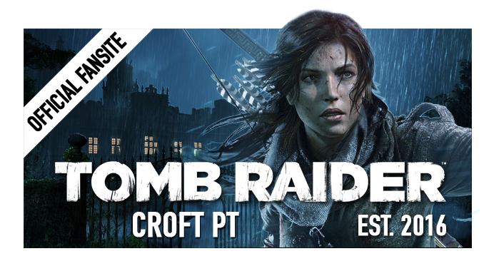 CROFT PT | Fansite Oficial