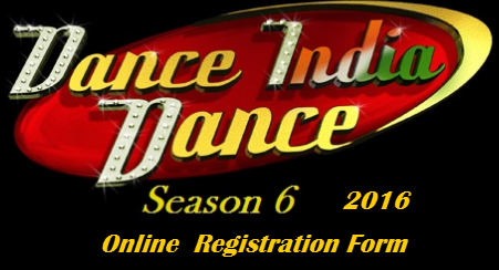 DANCE INDIA DANCE 6 ONLINE REGISTRATION