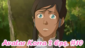 Avatar Legend of Korra Book 2 Episode 10 Subtitle Indonesia