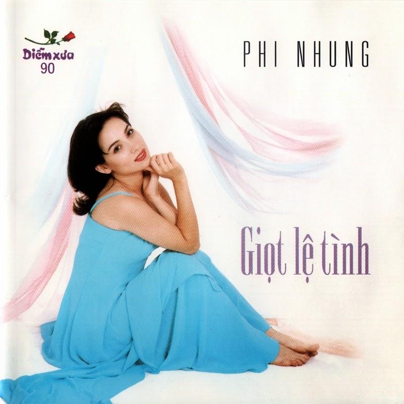 Diễm Xưa CD090 – Phi Nhung – Giọt Lệ Tình (NRG)