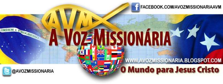 A VOZ MISSIONÁRIA