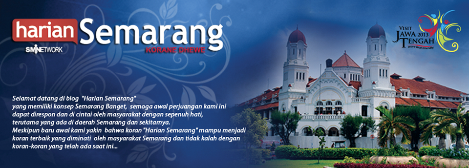 HARIAN SEMARANG - Semarang Banget