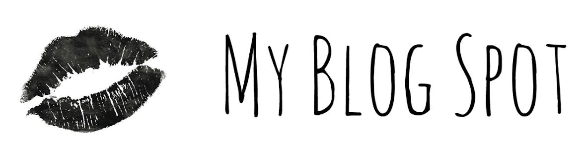 My Blog Spot