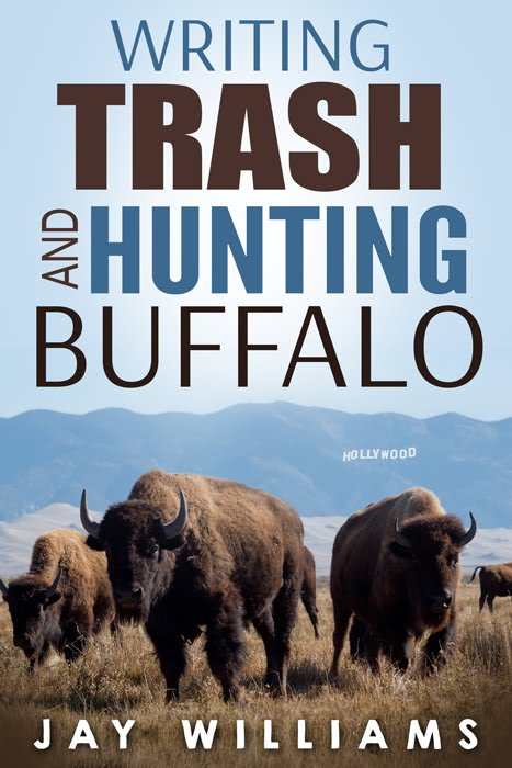 Writing Trash and Hunting Buffalo