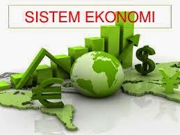 Macam - Macam Sistem Ekonomi