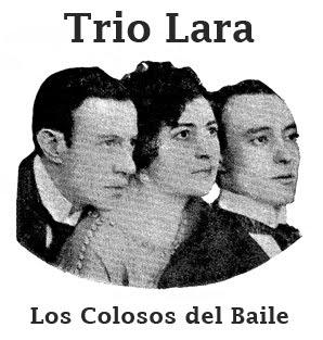 """Trío Lara  """"Los colosos del baile"""""""