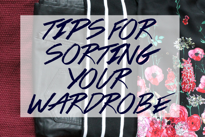 tips for sorting your wardrobe 1