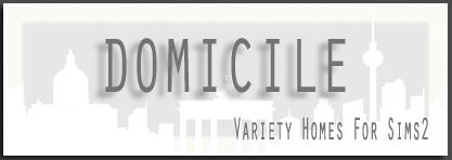 DOMICILE *2*