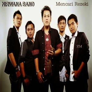Nirwana Band - Mencari Rezeki MP3