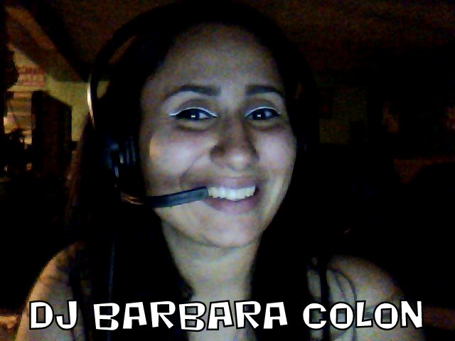 LET US INTRODUCE DJ BARBARA COLON