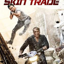 Poster Skin Trade 2014