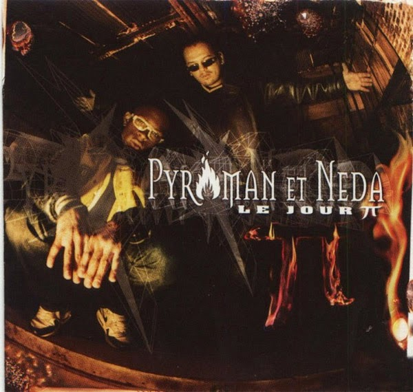 Pyroman Et Neda - Le Jour Π