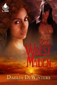 The Wisest Maiden by Dahlia DeWinters