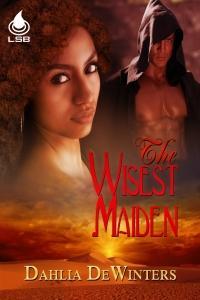 The Wisest Maiden by Dahlia DeWinters