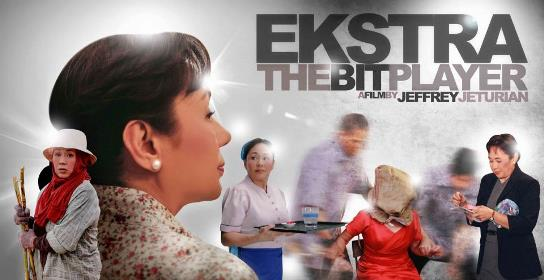 Cinemalaya entry, Ekstra (The Bit Player) starring Gov. Vilma Santos-Recto