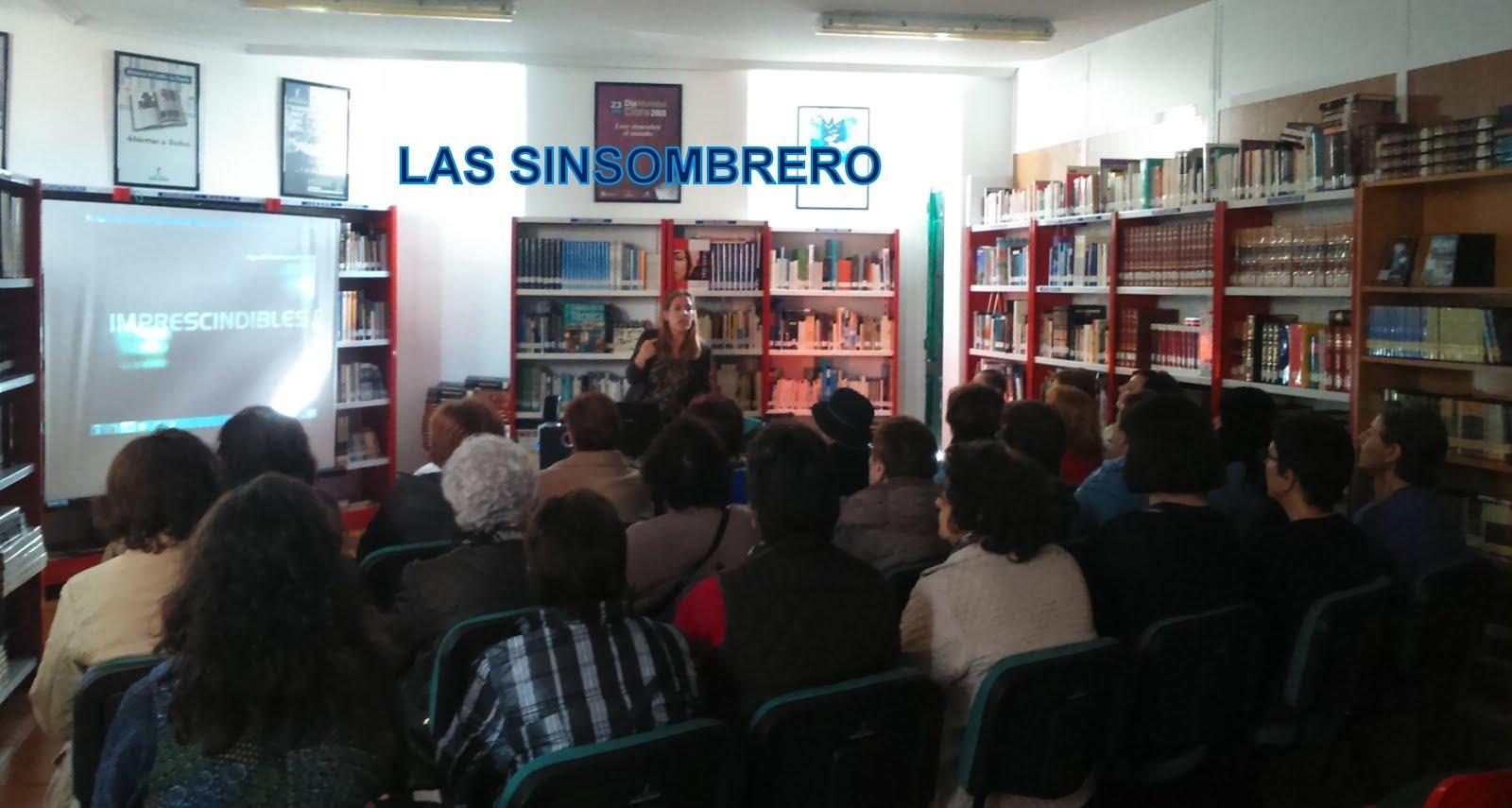 LAS SINSOMBRERO, proyección documental, 13/04/2016