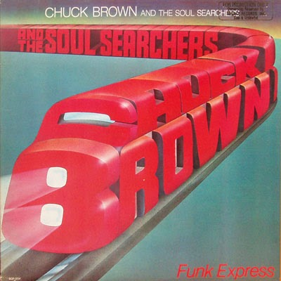 Chuck Brown & The Soul Searchers - Funk express (1980) [MULTI]
