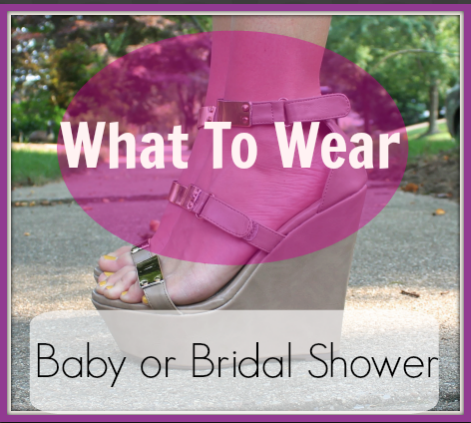 out what to wear to a baby shower or a bridal shower you need to