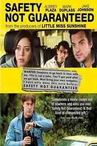 Ver Safety Not Guaranteed (2012) Online